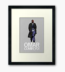 Omar Comin', Yo! Framed Print