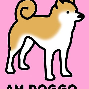 """Am Doggo"" Shiba Inu Shirt by -Wasted-Drew-"