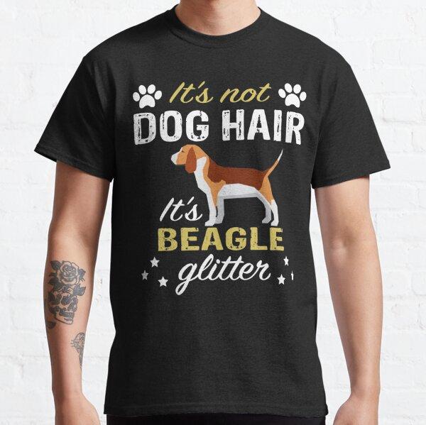 Funny Beagle Dog - It's Not Dog Hair It's Beagle Glitter Classic T-Shirt