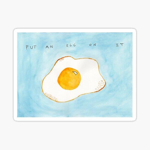 Put An Egg On It! Sticker