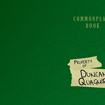 Duncan Quagmire's Commonplace Book by whatthechell