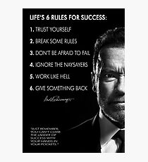 Arnold Schwarzenegger's 6 rules for success Photographic Print