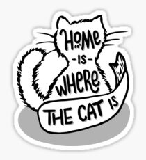 Home Is Where The Cat Is Sticker