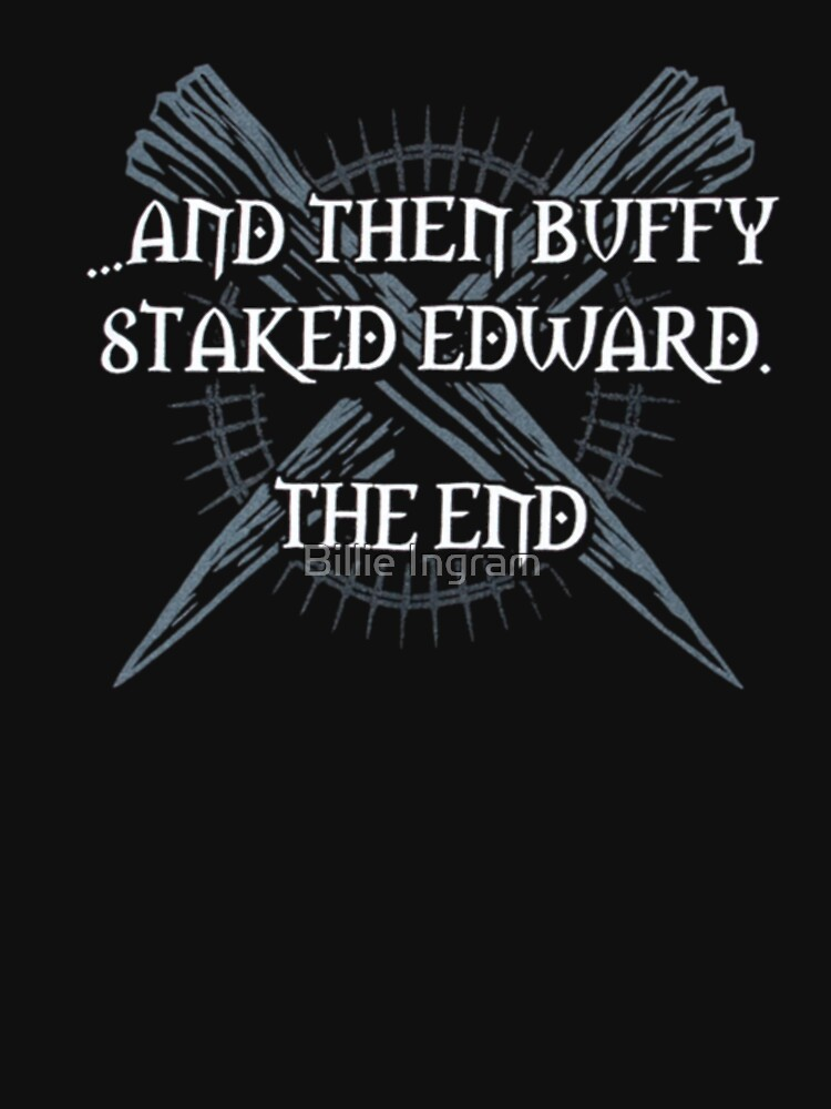 """Buffy staked Edward"" 