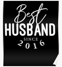 Best Husband Since 2016 3rd Wedding Anniversary Gifts Poster