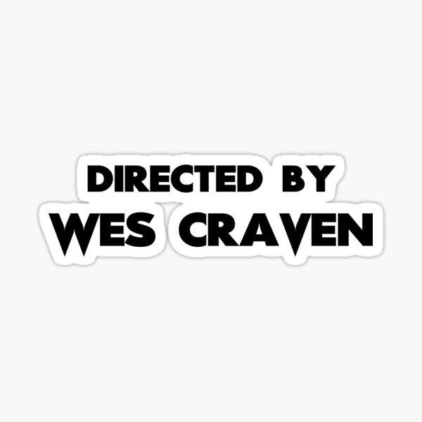 Directed by Wes Craven Sticker