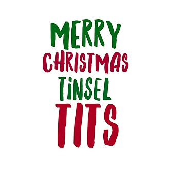 Merry Christmas tinsel tits  by CharlyB