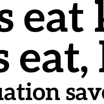 Let's eat kids, let's eat,kids punctuation saves lives T-shirt by RedYolk
