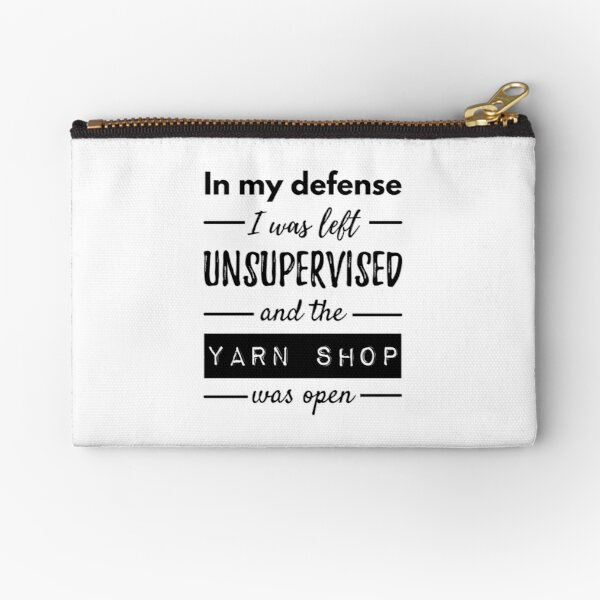 Funny Quotes About Knitting Life Zipper Pouch