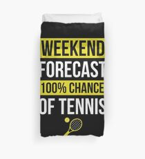 Weekend Forecast Funny Tennis T-Shirt Tennis Player Gift Tee Duvet Cover