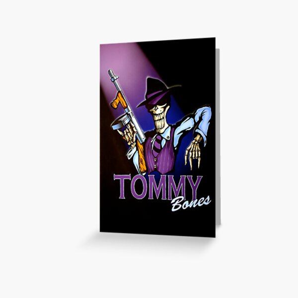 Tommy Bones Greeting Card