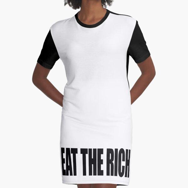 Speak No Evil - EAT THE RICH (BOLD) Graphic T-Shirt Dress