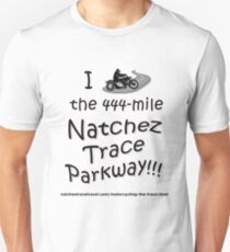 I Rode the Natchez Trace Parkway. Slim Fit T-Shirt