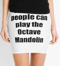 Octave Mandolin Player Musician Funny Gift Idea Mini Skirt