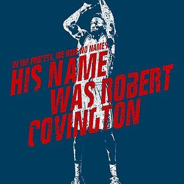 His Name Was Robert Covington. by huckblade
