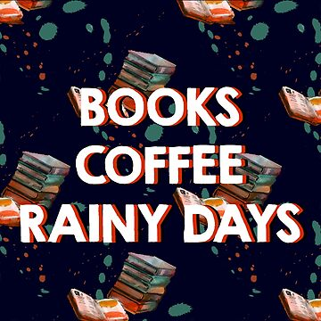 Books - Coffee - Rainy Days - Library - Books - Bookworm - Reading - Bibliophile - Book Bag - Dress - Shirt by WishingInkwell