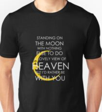 Standing On The Moon Unisex T-Shirt