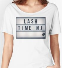 Lash Time NJ Women's Relaxed Fit T-Shirt