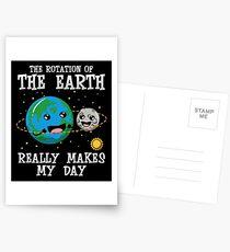 Die Drehung der Erde macht wirklich meinen Tag Postkarten