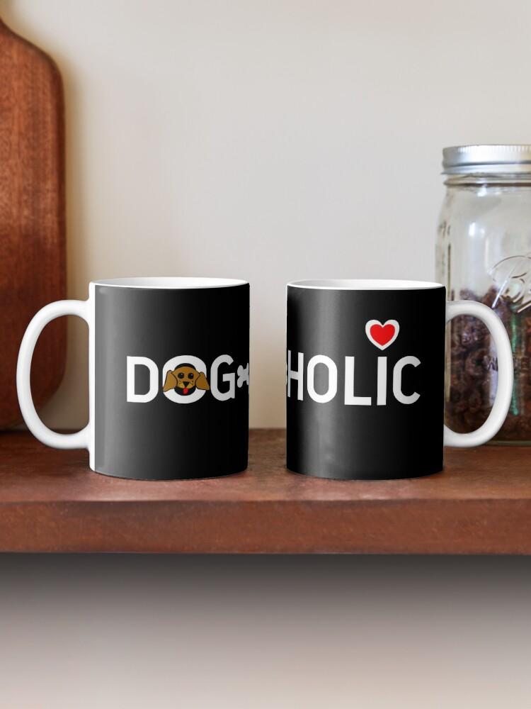 Alternate view of Dogaholic (light text) Mug