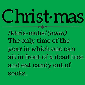 Christmas Definition Quote by MysticalCrazy