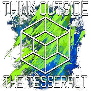 Think Outside The Tesseract by RAWWR