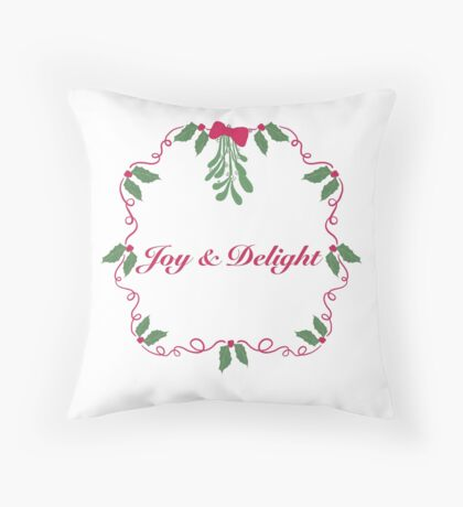 Joy and Delight Throw Pillow