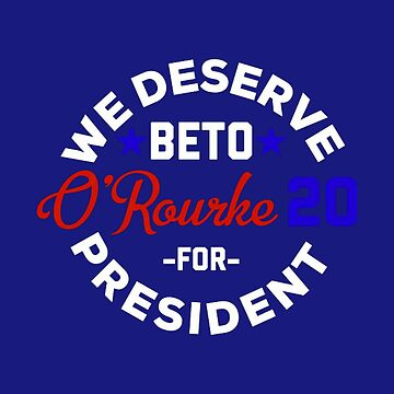 Beto 2020, President, 2018, Texas Senate by jasonaldo00