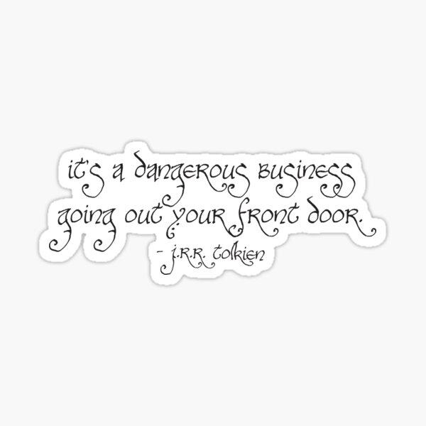 Dangerous Business Sticker