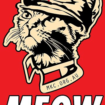 MKC Obey Meow - Chairman Meow OBEY the kitty! Red on Red! by MiniKitty
