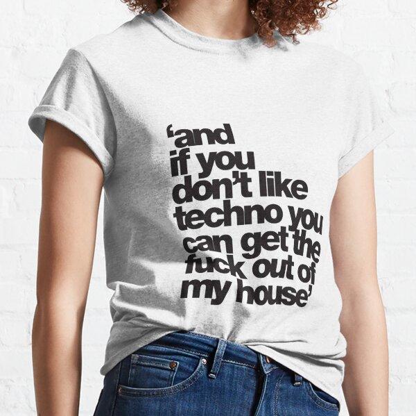 Si no te gusta tecnico salir Camiseta clásica