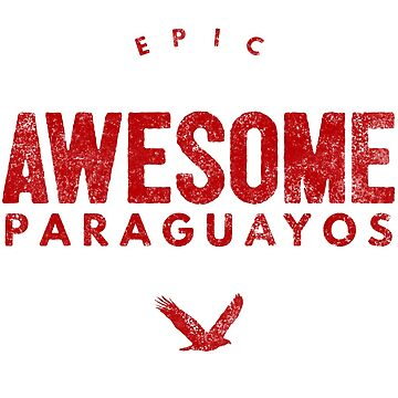Epic Awesome Paraguayos by LatinoTime