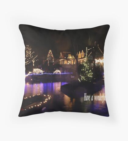 have a wonderful christmas time Throw Pillow