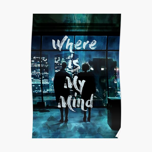Where is my mind Poster