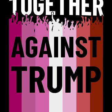 Together Against Trump Lesbian Flag Protest by hadicazvysavaca
