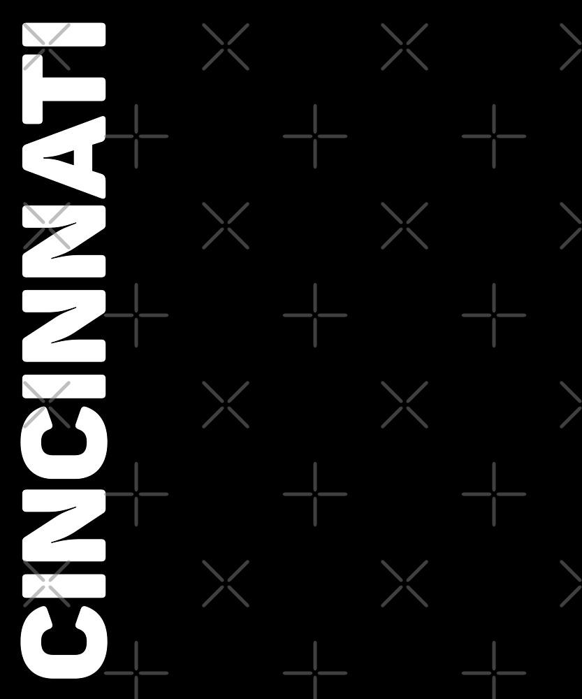 Cincinnati T-Shirt by designkitsch
