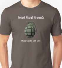 Statement Funny Slogan Design - Social Hand Grenade Please Handle With Care Unisex T-Shirt