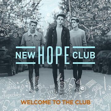 new hope club welcome to the club  by hlncxiiiv