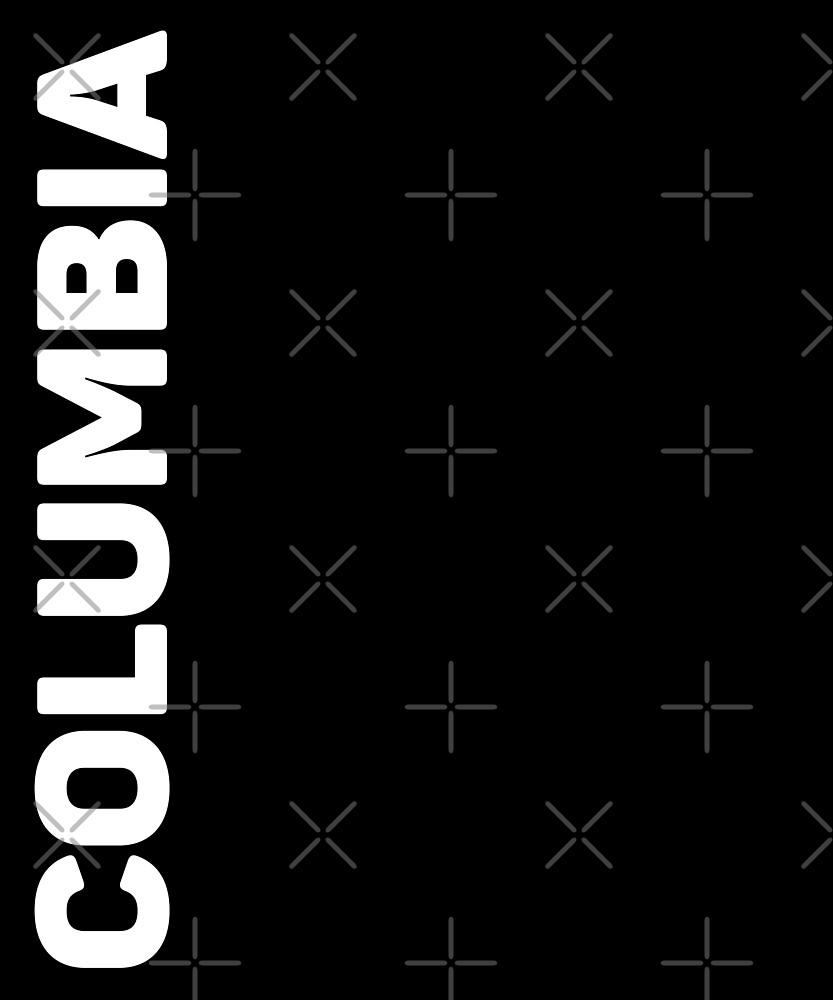Columbia T-Shirt by designkitsch