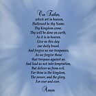 Our Father Which Art in Heaven by Kathy Weaver