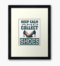 keep calm an collect shoes Framed Print