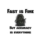 Fast is Fine, but accuracy is everything by TimConstable