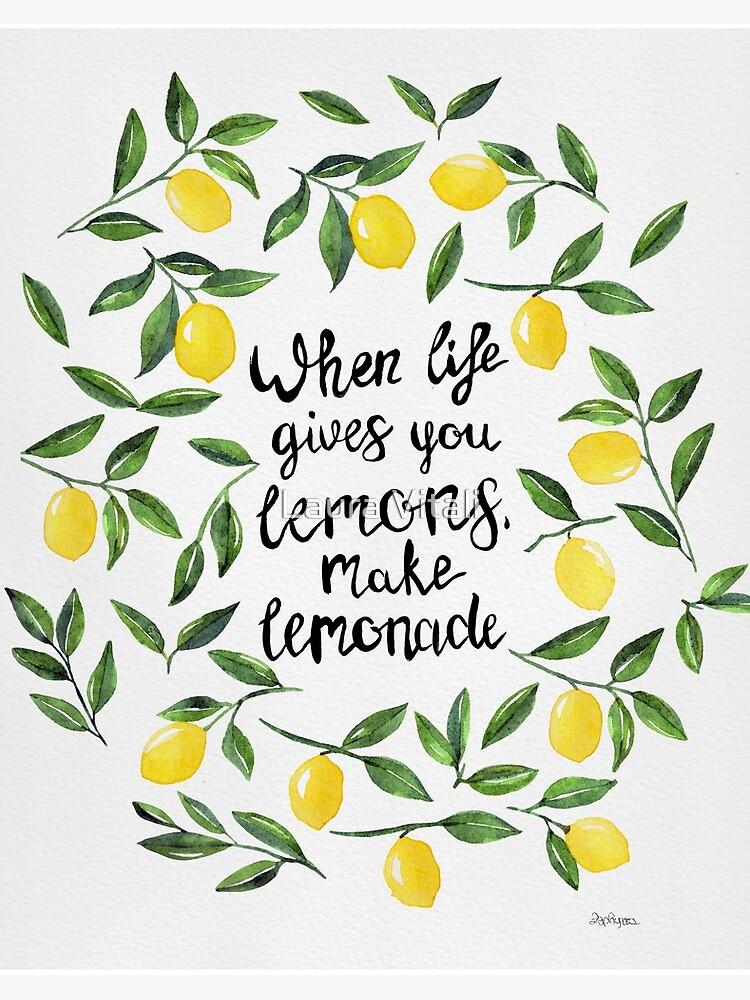 When Life Gives You Lemons Make Lemonade Art Board Print By Zephyrra Redbubble