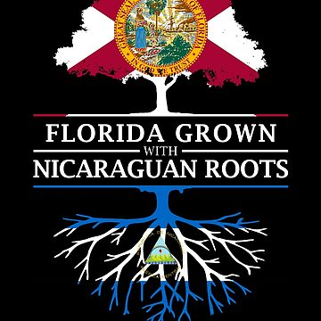 Florida Grown with Nicaraguan Roots Design by ockshirts