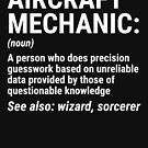 Funny Aircraft Mechanic Definition Gift T-shirt by zcecmza