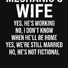 Mechanic's Wife Funny Mechanic Couple Gift T-shirt by zcecmza