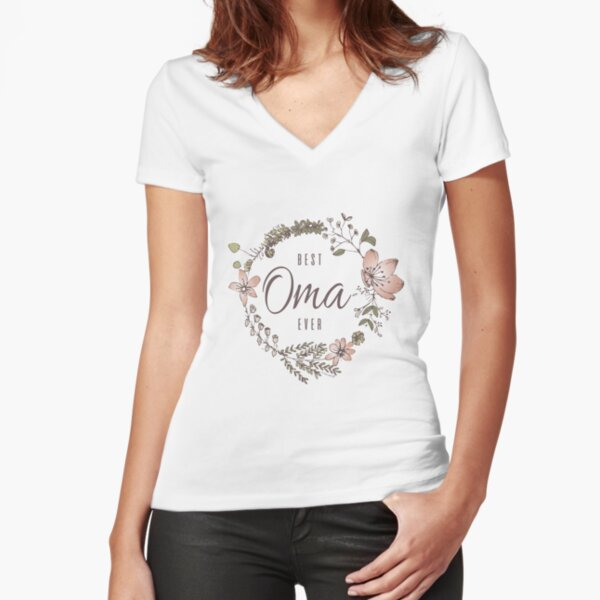 Best Oma Ever Fitted V-Neck T-Shirt