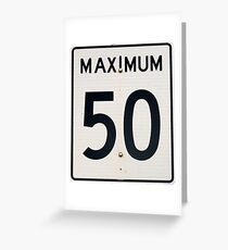 Maximum 50 Greeting Card