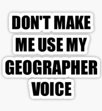 Geographer Gift for Coworkers Funny Present Idea Sticker