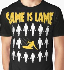 Kiteboarding Gift Same Is Lame Graphic T-Shirt